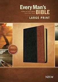 Every Man's Bible NIV, Large Print, TuTone (LeatherLike, Black/Tan) by Stephen Arterburn, Dean Merrill, 9781496407696