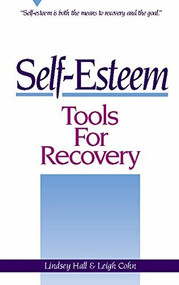 Self-Esteem Tools for Recovery by Lindsey Hall, Leigh Cohn, 9780936077086