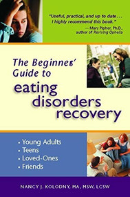 The Beginner's Guide to Eating Disorders Recovery by Nancy J. Kolodny, 9780936077451