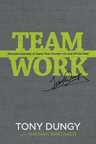 The Soul of a Team (A Modern-Day Fable for Winning Teamwork) by Tony Dungy, Nathan Whitaker, 9781496413765