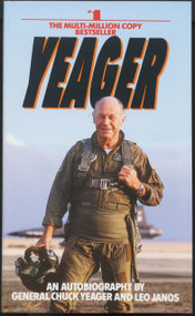 Yeager (An Autobiography) by Chuck Yeager, 9780553256741