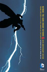 Batman: The Dark Knight Returns 30th Anniversary Edition by Frank Miller, 9781401263119