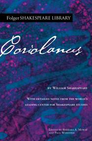 Coriolanus by William Shakespeare, Dr. Barbara A. Mowat, Paul Werstine, 9781982157371
