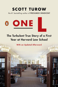 One L (The Turbulent True Story of a First Year at Harvard Law School) by Scott Turow, 9780143119029