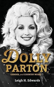Dolly Parton, Gender, and Country Music - 9780253031549 by Leigh H. Edwards, 9780253031549