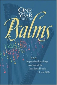 The One Year Book of Psalms by William Petersen, Randy Petersen, 9780842343725