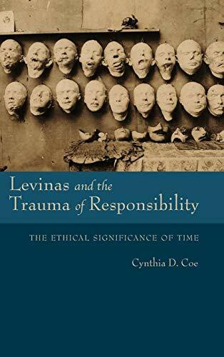 Levinas and the Trauma of Responsibility (The Ethical Significance of Time) - 9780253031969 by Cynthia D. Coe, 9780253031969