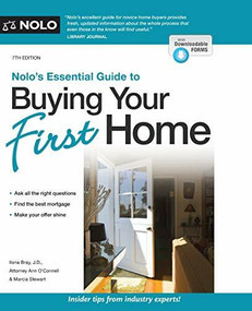 Nolo's Essential Guide to Buying Your First Home by Ilona Bray, Ann O'Connell, Marcia Stewart, 9781413327007