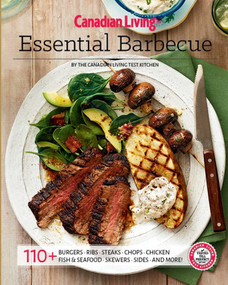 Canadian Living: Essential BBQ by Canadian Living Test Kitchen, 9781988002736