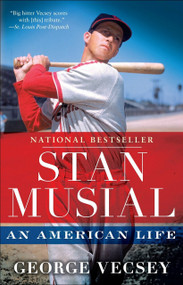 Stan Musial (An American Life) by George Vecsey, 9780345517074