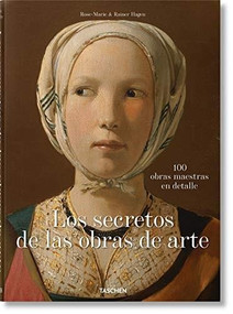 What Great Paintings Say. 100 Masterpieces in Detail - 9783836577496 by Rainer & Rose-Marie Hagen, 9783836577496