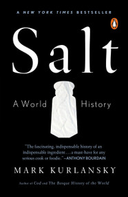 Salt (A World History) by Mark Kurlansky, 9780142001615