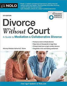 Divorce Without Court (A Guide to Mediation and Collaborative Divorce) - 9781413328707 by Katherine Stoner, 9781413328707