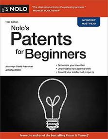 Nolo's Patents for Beginners by David Pressman, Richard Stim, 9781413328684