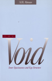 The Void (Inner Spaciousness and Ego Structure) by A. H. Almaas, 9780936713069