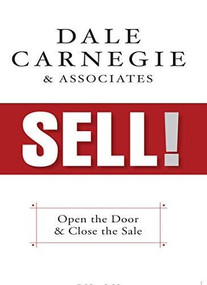 Sell! (The Way Your Customers Want to Buy) by Dale Carnegie & Associates, 9781722510107
