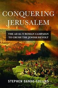 Conquering Jerusalem by Stephen Dando-Collins, 9781684425471