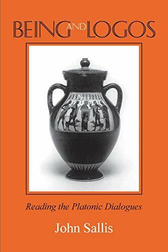 Being and Logos (Reading the Platonic Dialogues) by John Sallis, 9780253044327