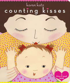 Counting Kisses (Counting Kisses) by Karen Katz, Karen Katz, 9780689856587