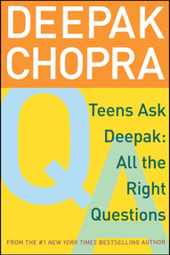 Teens Ask Deepak (All the Right Questions) by Deepak Chopra, Damien Barchowsky, 9780689862182