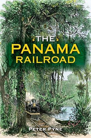 The Panama Railroad by Peter Pyne, 9780253052070