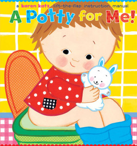 A Potty for Me! by Karen Katz, Karen Katz, 9780689874239