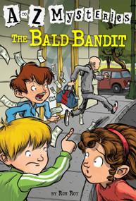 A to Z Mysteries: The Bald Bandit by Ron Roy, John Steven Gurney, 9780679884491