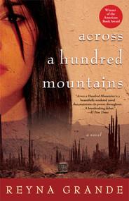 Across a Hundred Mountains (A Novel) by Reyna Grande, 9780743269582