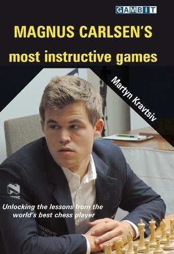 Magnus Carlsen's Most Instructive Games by Martyn Kravtsiv, Graham Burgess, 9781911465669