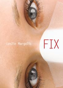 Fix by Leslie Margolis, 9781416924562
