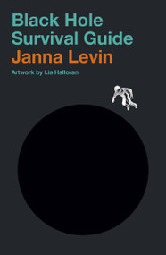Black Hole Survival Guide (Miniature Edition) by Janna Levin, 9780525658221