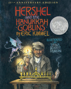 Hershel and the Hanukkah Goblins (25th Anniversary Edition) - 9780823431649 by Eric A. Kimmel, Trina Schart Hyman, 9780823431649