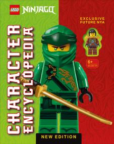 LEGO NINJAGO Character Encyclopedia New Edition (With Exclusive Future Nya LEGO Minifigure) by Simon Hugo, 9780744027266