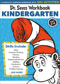 Dr. Seuss Workbook: Kindergarten (A Complete Learning Workbook with 300+ Activities) by Dr. Seuss, 9780525572206