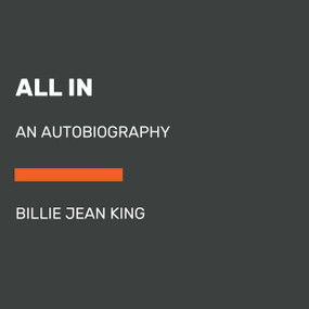 All In (An Autobiography) - 9780593460368 by Billie Jean King, 9780593460368