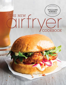 The New Air Fryer Cookbook by Williams Sonoma Test Kitchen, 9781681884653