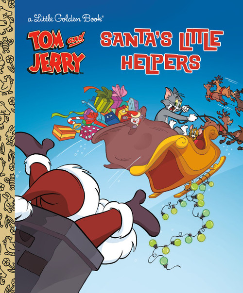 Tom and Jerry Christmas Little Golden Book (Tom & Jerry) by Golden Books, Golden Books, 9780593380451