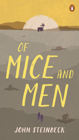 Of Mice and Men - 9780140177398 by John Steinbeck, 9780140177398