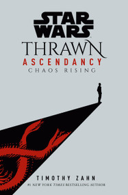 Star Wars: Thrawn Ascendancy (Book I: Chaos Rising) by Timothy Zahn, 9780593157688