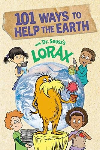 101 Ways to Help the Earth with Dr. Seuss's Lorax - 9780593308394 by Miranda Paul, 9780593308394