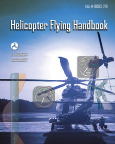 Helicopter Flying Handbook (FAA-H-8083-21B) - 9781510767201 by Federal Aviation Administration, 9781510767201