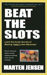 Beat the Slots! by Marten Jensen, 9781580420631