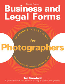 Business and Legal Forms for Photographers by Tad Crawford, 9781581156690