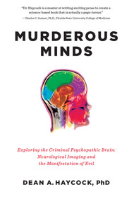 Murderous Minds by Dean A Haycock, 9781605986951