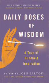 Daily Doses of Wisdom (A Year of Buddhist Inspiration) by Josh Bartok, 9781614291114