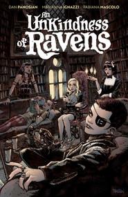 An Unkindness of Ravens by Dan Panosian, Marianna Ignazzi, 9781684157082