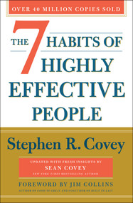 The 7 Habits of Highly Effective People (30th Anniversary Edition) by Stephen R. Covey, Sean Covey, Jim Collins, 9781982137274