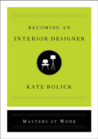 Becoming an Interior Designer by Kate Bolick, 9781982138837