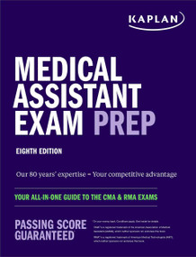 Medical Assistant Exam Prep (Your All-in-One Guide to the CMA & RMA Exams) by Kaplan Nursing, 9781506278193