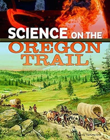 Science on the Oregon Trail by Tammy Enz, 9781496696915